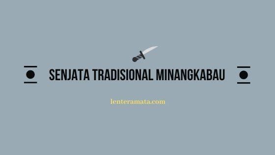 senjata tradisional minangkabau
